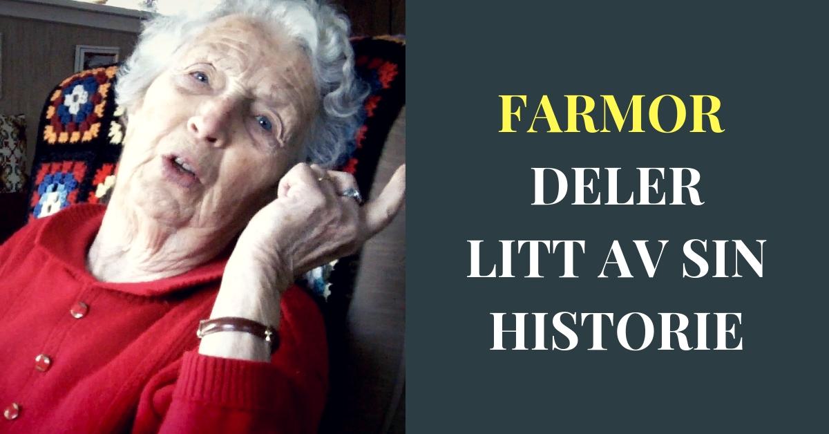 Litt av Farmor sin historie