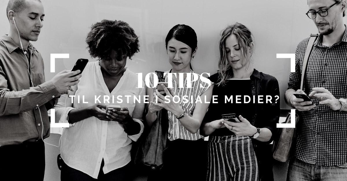 10 tips til kristne i sosiale medier – Lekendelett intervju med Julie Berg