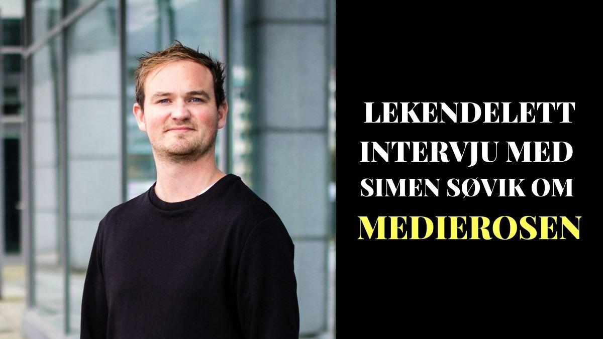 Lekendelett intervju om Medierosen – Simen Søvik – Tro & Medier
